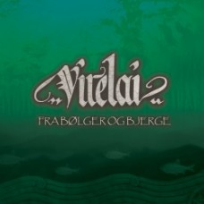 VIRELAI - 'Fra Bølger & Bjerge', gateway Music 2011